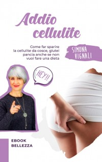 I Migliori Rimedi Anti Cellulite