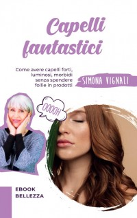 CAPELLI FANTASTICI