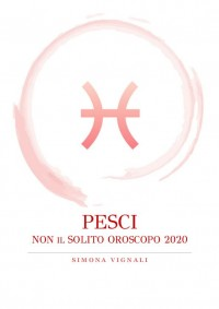 Ebook 'Non il Solito Oroscopo Pesci 2020'