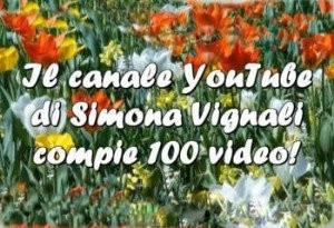 Naturopatia contest. Simona Vignali compie 100 video.