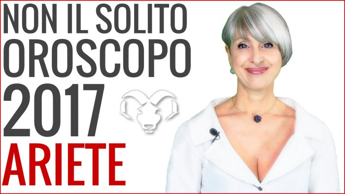Video Oroscopo 2017 Ariete